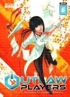 Rayon : Manga (Shonen), Série : Outlaw Players T6, Outlaw Players