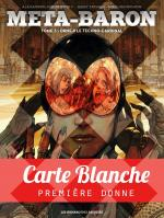Rayon : Albums (Science-fiction), Série : Méta-Baron T3, Orne-8 Le Techno-Cardinal (Carte Blanche)