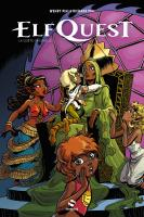 Rayon : Albums (Heroic Fantasy-Magie), Série : ElfQuest : La Quête Originelle T3, ElfQuest : La Quête Originelle