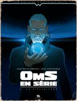 Rayon : Albums (Science-fiction), Série : Oms en Série T3, La Vieille-Terr