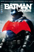 Rayon : Comics (Super Héros), Série : Batman Univers T1, Batman Univers (Couverture Variante)
