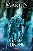 Rayon : Comics (Heroic Fantasy-Magie), Série : A Game of Thrones : Le Trône de Fer  T3, A Game of Thrones