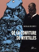 Rayon : Albums (Art-illustration), Série : De la Confiture de Myrtilles, De la Confiture de Myrtilles