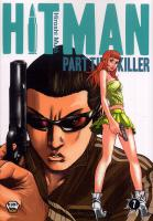 Rayon : Manga (Shonen), Série : Hitman : Part Time Killer T7, Hitman Part Time Killer