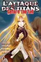Rayon : Manga (Seinen), Série : L'Attaque des Titans : Before the Fall T11, L'Attaque des Titans : Before the Fall