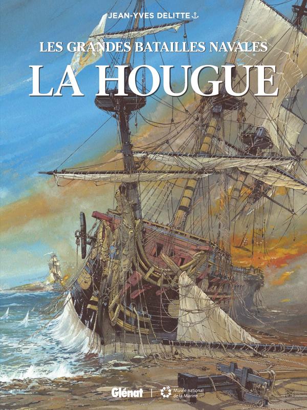 Les Grandes batailles navales (11) : La Hougue