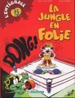 Rayon : Albums (Humour), Série : La Jungle en Folie T6, *Intégrale La Jungle en Folie