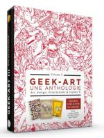 Rayon : Albums (Art-illustration), Série : Geek-Art T3, Geek-Art : Une Anthologie.. (Édition Collector sous Coffret)