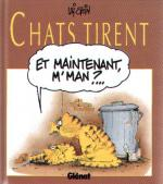 Rayon : Albums (Humour), Série : Chats Tirent, Chats Tirent