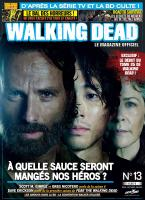 Rayon : Magazines BD (Fantastique), Série : Walking Dead : Le Magazine Officiel T13, Walking Dead : Mars / Avril (Couverture A)