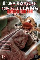 Rayon : Manga (Seinen), Série : L'Attaque des Titans : Before the Fall T13, L'Attaque des Titans : Before the Fall