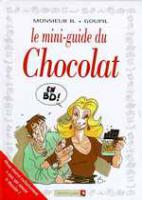 Rayon : Albums (Humour), Série : Mini Guide en BD T2, Mini Guide du Chocolat