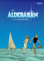 Rayon : Albums (Science-fiction), Série : Aldebaran T1, La Catastrophe