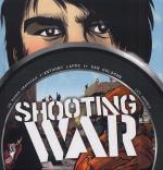 Rayon : Albums (Roman Graphique), Série : Shooting War, Shooting War