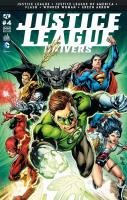 Rayon : Comics (Super Héros), Série : Justice League Univers T4, Justice League Univers