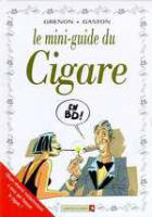 Rayon : Albums (Humour), Série : Mini Guide en BD T3, Mini Guide du Cigare