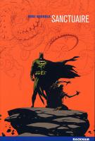 Rayon : Albums (Science-fiction), Série : Batman : Sanctuaire (Mignola), Sanctuaire