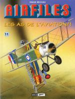 Rayon : Albums (Bio-Biblio-Témoignage), Série : Air Files T11, Les As de l'Aviation (1)