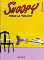 Rayon : Albums (Humour), Série : Snoopy T29, Snoopy Prend la Tangente