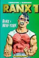 Rayon : Albums (Science-fiction), Série : Ranx  T1, Ranxerox à New-York