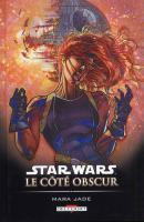 Rayon : Comics (Science-fiction), Série : Star Wars : Le Coté Obscur T6, Mara Jade
