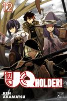 Rayon : Manga (Shonen), Série : UQ Holder ! T12, UQ Holder !