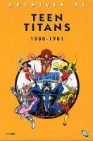 Rayon : Comics (Super H�ros), S�rie : Archives DC T1, Teen Titans (1980-1981)