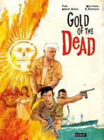 Rayon : Albums (Aventure-Action), Série : Gold of the Dead, Gold of the Dead