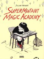 Rayon : Albums (Comédie), Série : Supermutant Magic Academy, Supermutant Magic Academy