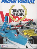 Rayon : Albums (Aventure-Action), Série : Michel Vaillant T26, Champion du Monde (reedition)