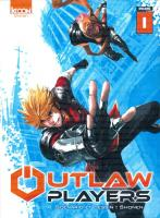 Rayon : Manga (Shonen), Série : Outlaw Players T1, Outlaw Players