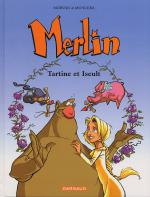 Rayon : Albums (Aventure-Action), Série : Merlin (Jeunesse) T5, Tartine et Yseult