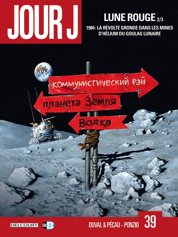 Jour J (39) : Lune rouge. 2/3