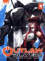 Rayon : Manga (Shonen), Série : Outlaw Players T4, Outlaw Players