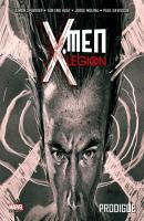 Rayon : Comics (Super Héros), Série : X-Men : Légion T1, Prodigue