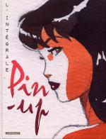 Rayon : Albums (Aventure-Action), Série : Pin-Up (Berthet), Pin-Up (Intégrale Tomes 1 à 9)