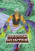 Rayon : Manga (Shonen), Série : Dragon Hunter T9, Dragon Hunter