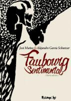 Rayon : Albums (Art-illustration), Série : Faubourg Sentimental, Faubourg Sentimental