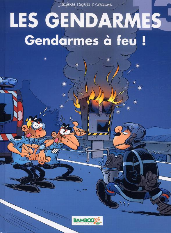album double les gendarmes t13 les pompiers t10 st do henri jenf vre christophe cazenove. Black Bedroom Furniture Sets. Home Design Ideas