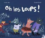 Rayon : Albums (Aventure-Action), Série : Oh les Loups !, Oh les Loups !