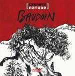 Rayon : Albums (Art-illustration), Série : Carnets Nature, Baudoin