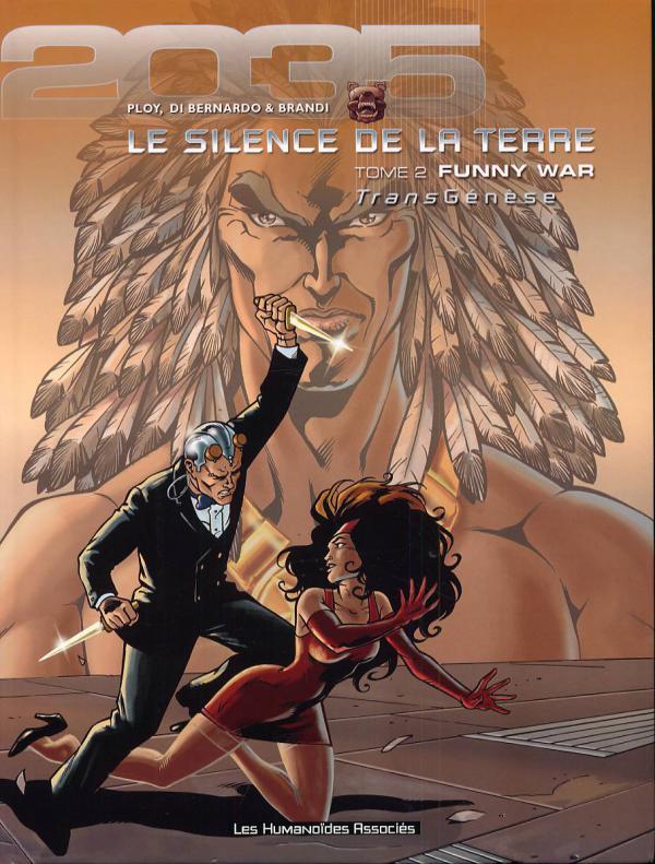 TransGénèse - Le silence de la terre Tome 2 - Funny war