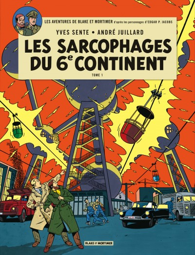 Les sarcophages du 6e continent tome 1 2 nouvelle ed - Blake et mortimer la porte du druide ...