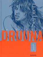 Rayon : Albums (Science-fiction), S�rie : Druuna T1, *Integrale Druuna (nouvelle edition)