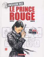 Rayon : Albums (Policier-Thriller), Série : Insiders T8, Le Prince Rouge
