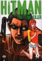Rayon : Manga (Shonen), Série : Hitman : Part Time Killer T9, Hitman Part Time Killer