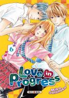 Rayon : Manga (Shojo), Série : Love in Progress T6, Love in Progress