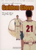 Rayon : Manga (Roman Graphique), Série : Golden Glove, Golden Glove