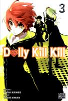 Rayon : Manga (Seinen), Série : Dolly Kill Kill T3, Dolly Kill Kill