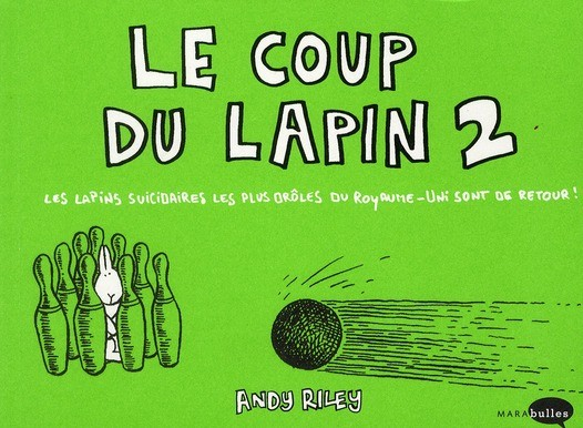 Le coup du lapin nouvelle edition andy riley - Coup du lapin consequences ...